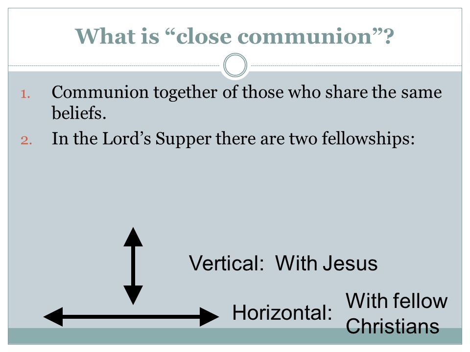 What is close communion