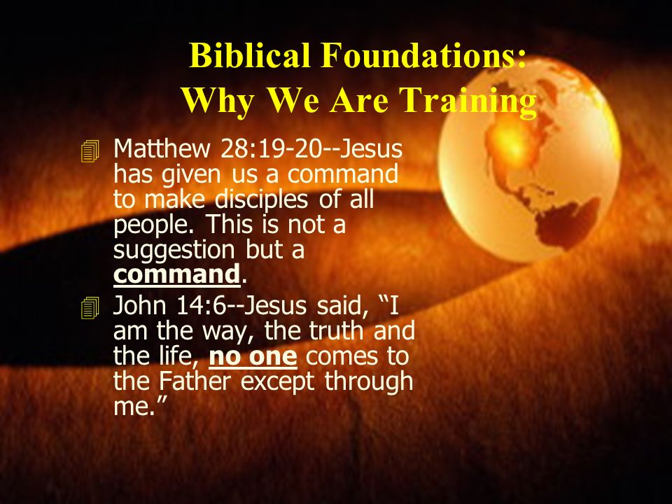 Biblical Foundations: Why We Are Training