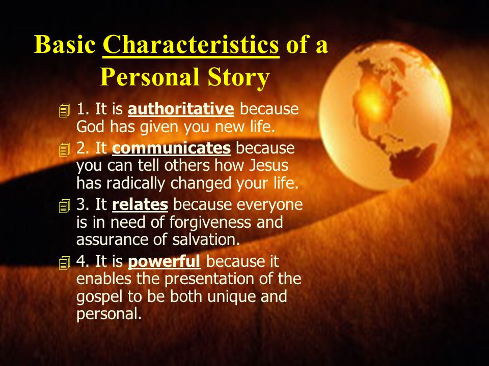 Basic Characteristics of a Personal Story