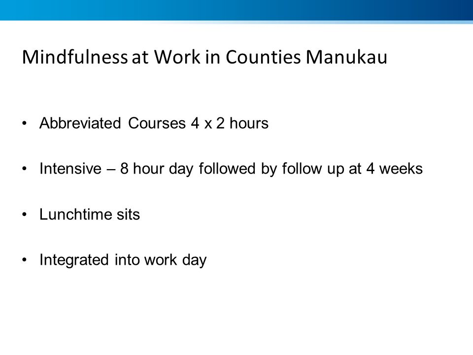 Mindfulness at Work in Counties Manukau