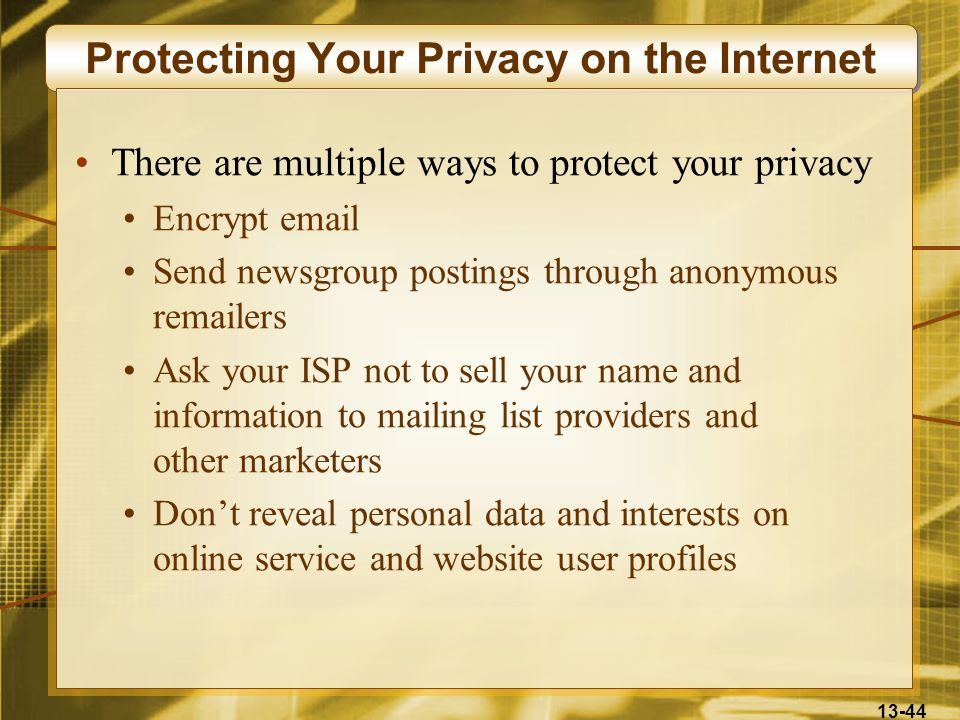 Protecting Your Privacy on the Internet