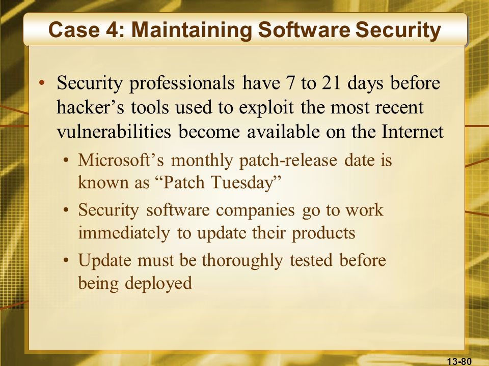 Case 4: Maintaining Software Security