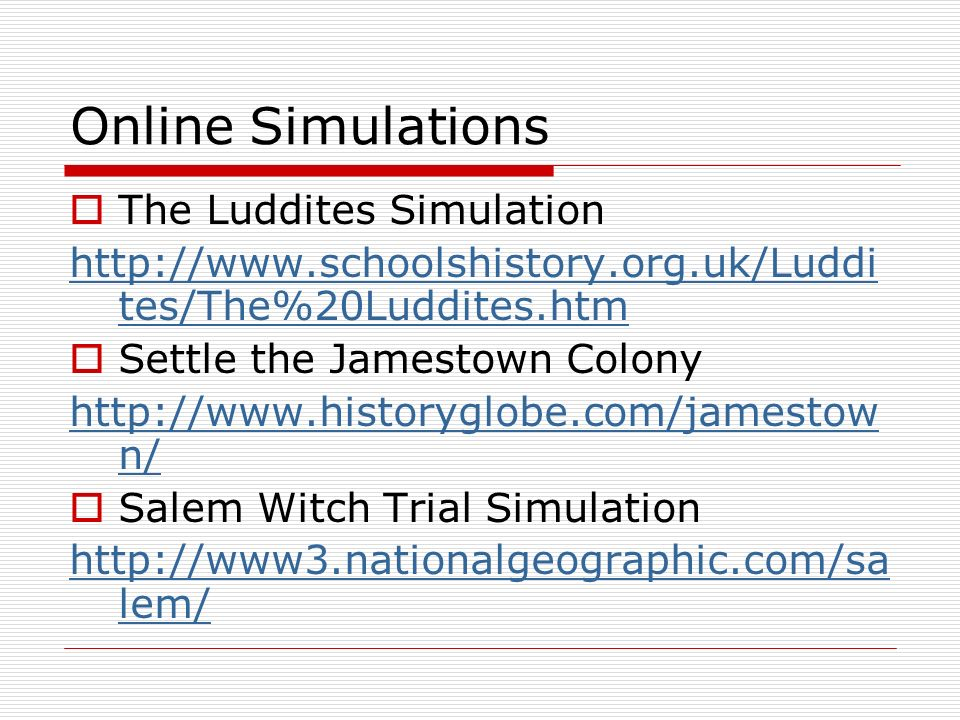 Online Simulations The Luddites Simulation