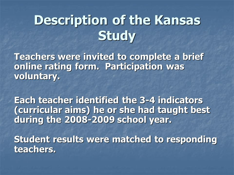 Description of the Kansas Study