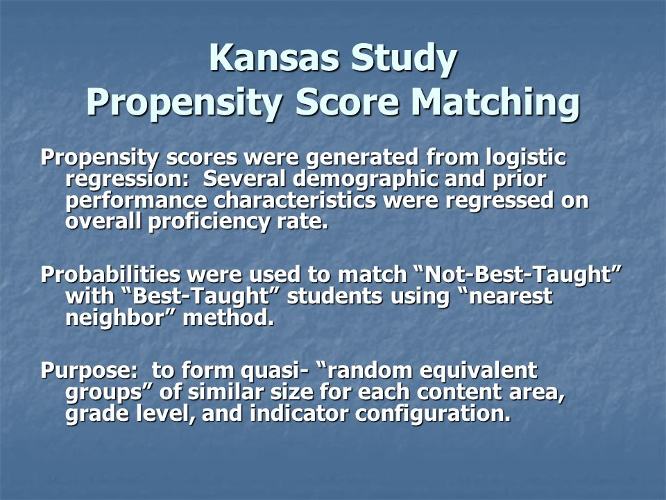 Kansas Study Propensity Score Matching