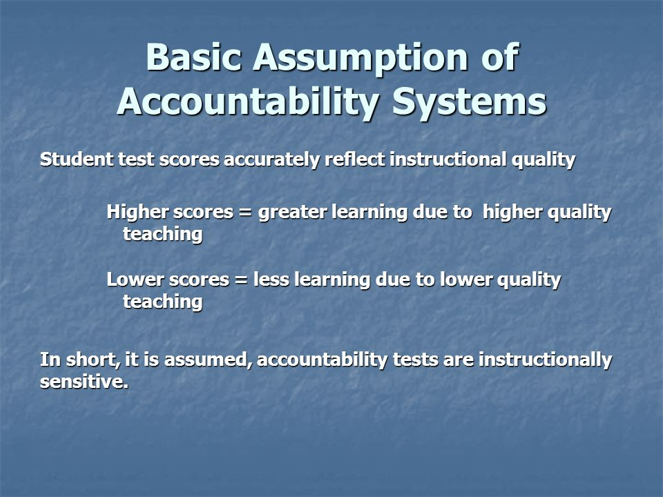 Basic Assumption of Accountability Systems
