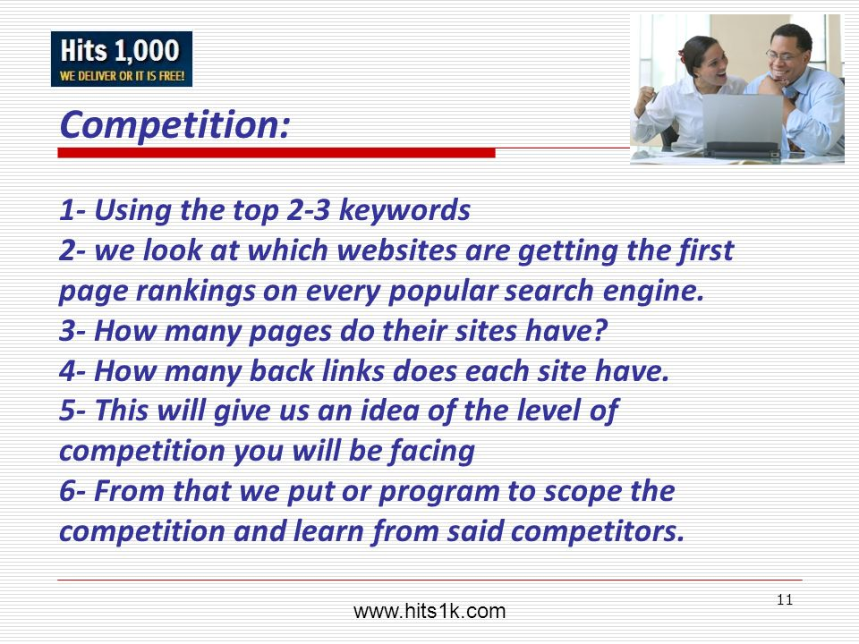 Competition: 1- Using the top 2-3 keywords