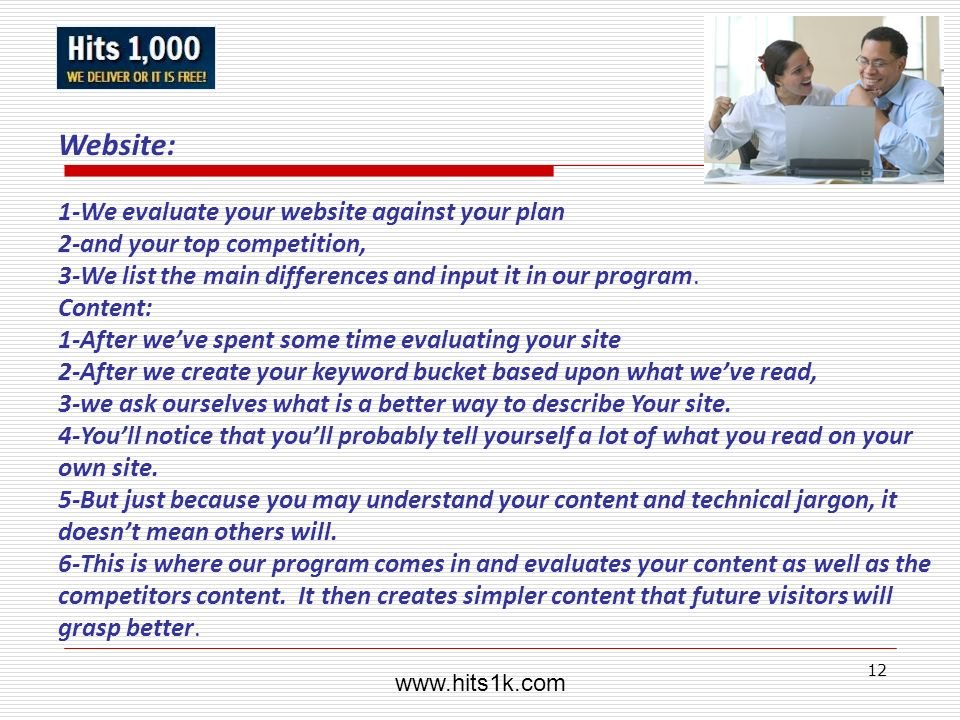 Website: 1-We evaluate your website against your plan