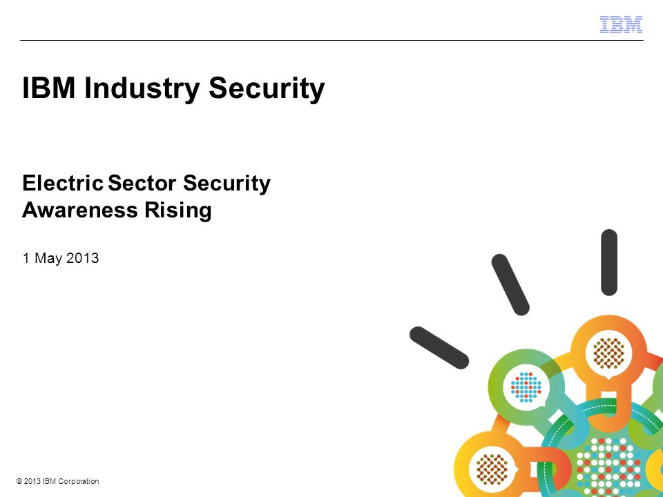 IBM Industry Security Electric Sector Security Awareness Rising