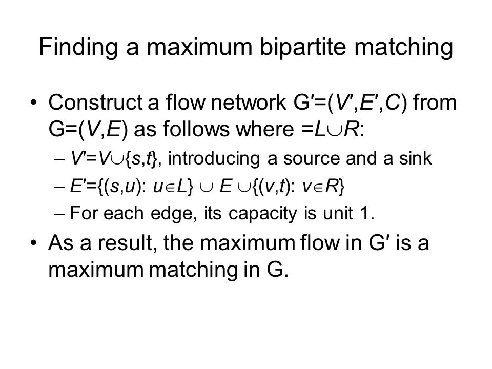 Finding a maximum bipartite matching