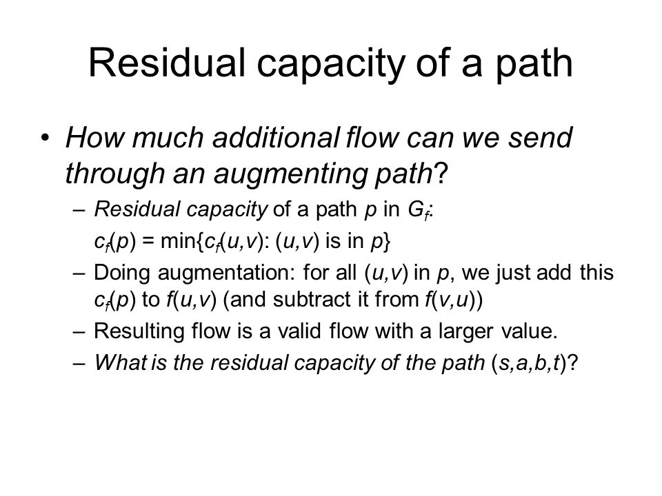 Residual capacity of a path
