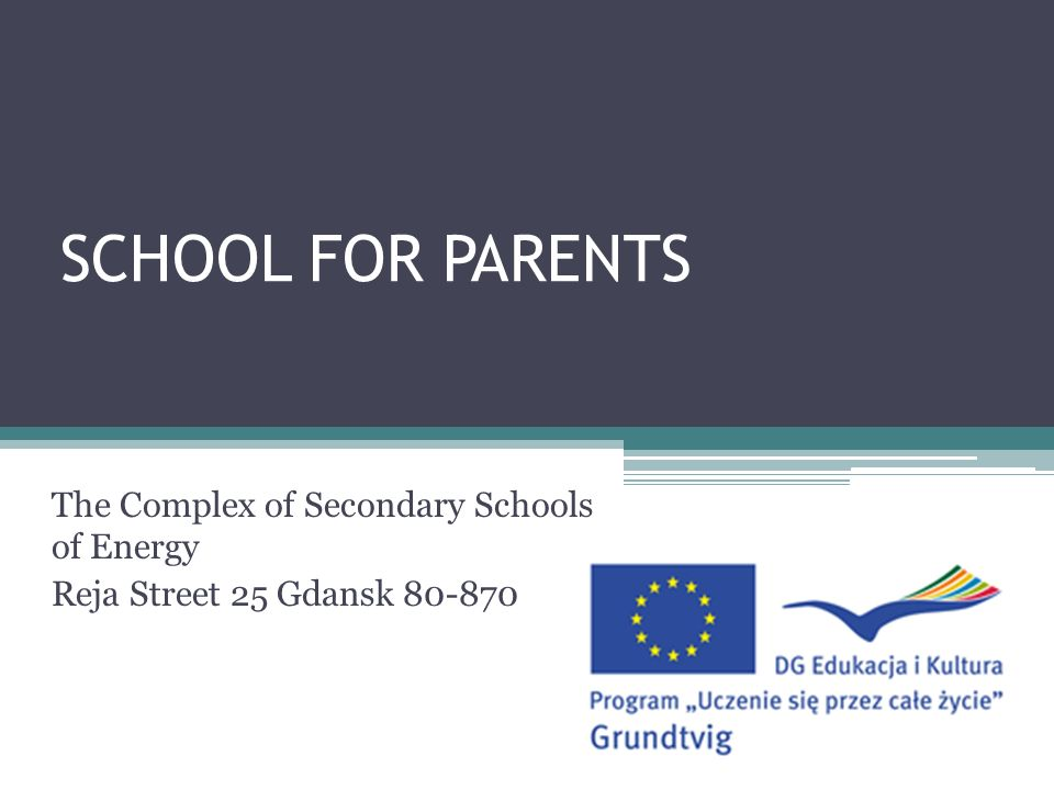 SCHOOL FOR PARENTS The Complex of Secondary Schools of Energy