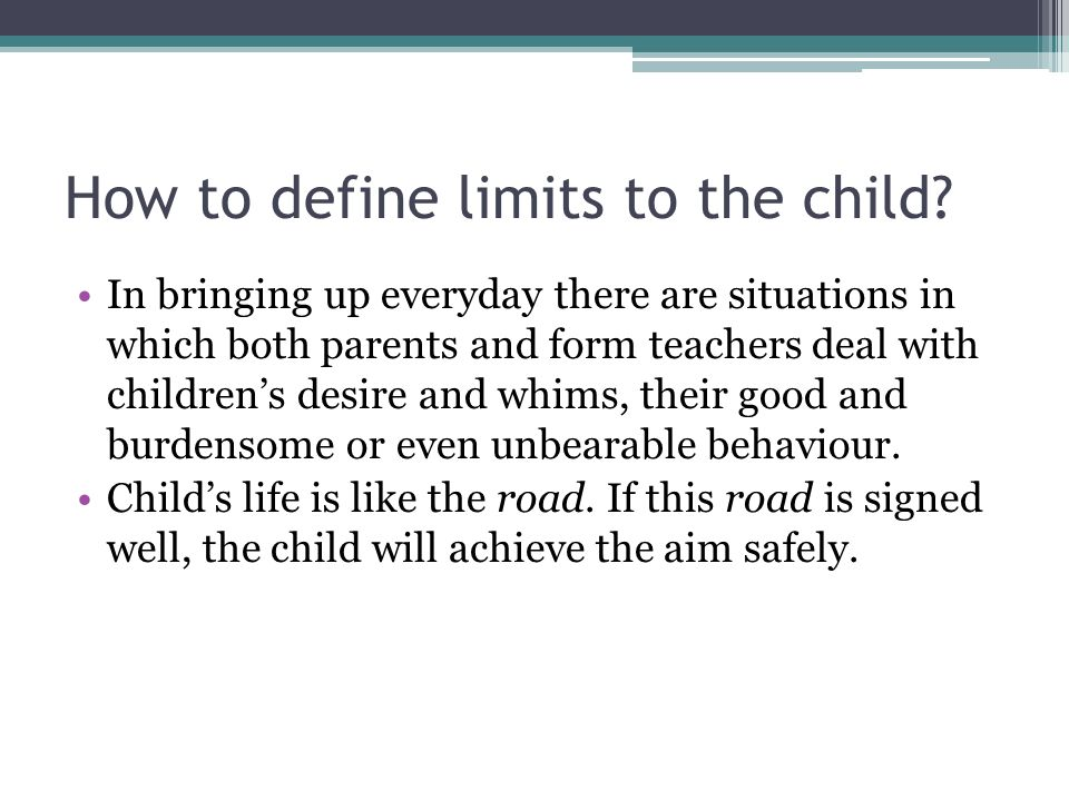 How to define limits to the child
