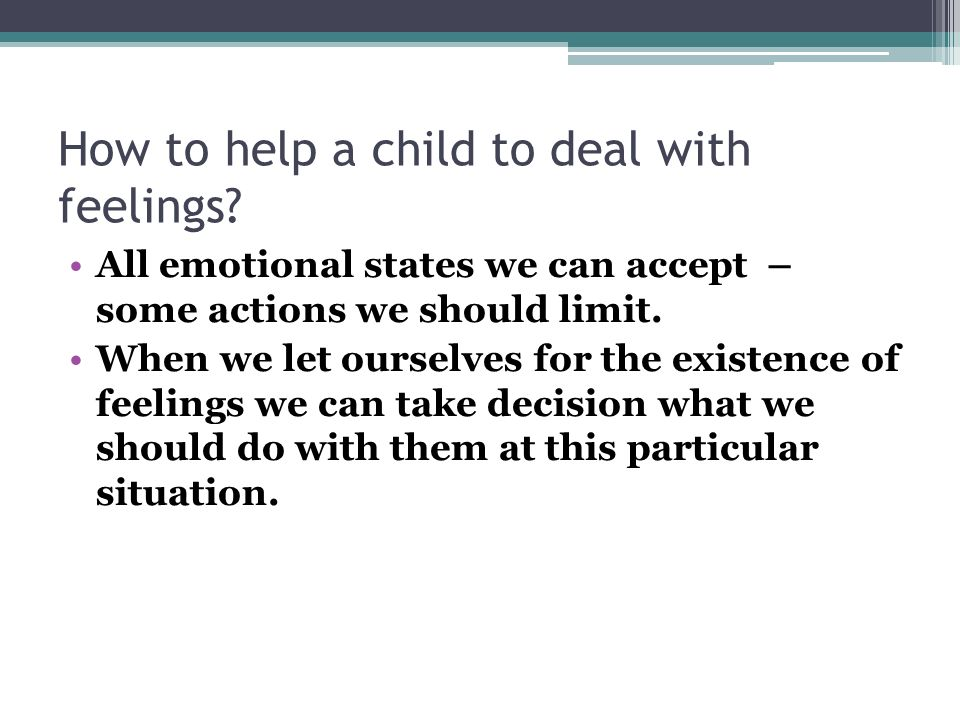How to help a child to deal with feelings