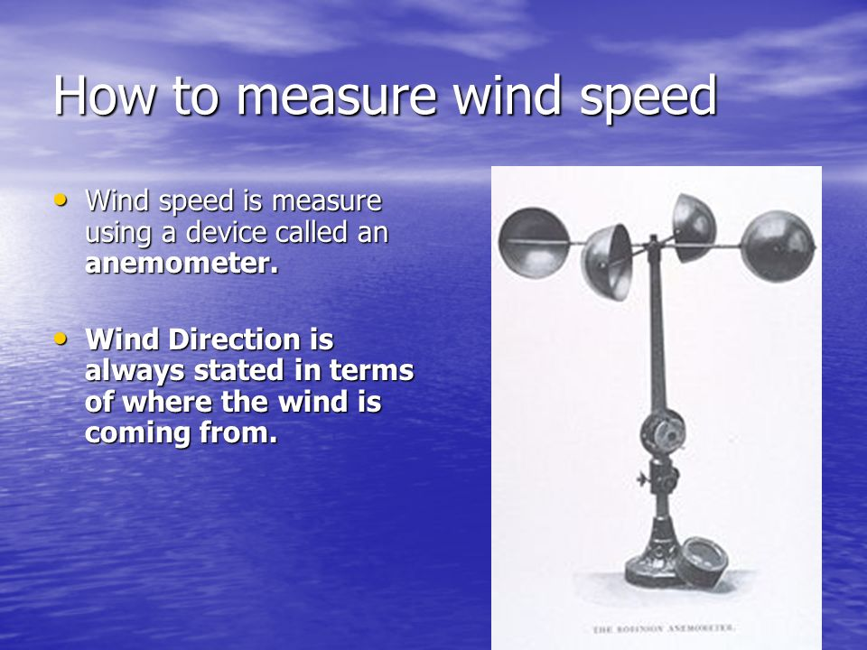 How to measure wind speed
