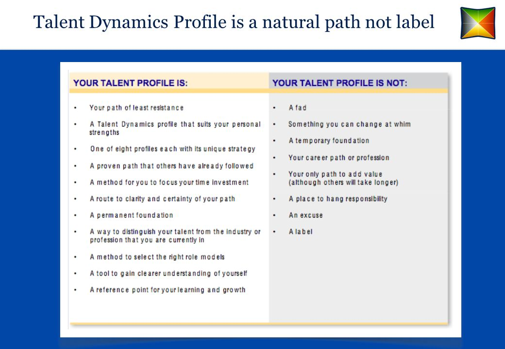 Talent Dynamics Profile is a natural path not label