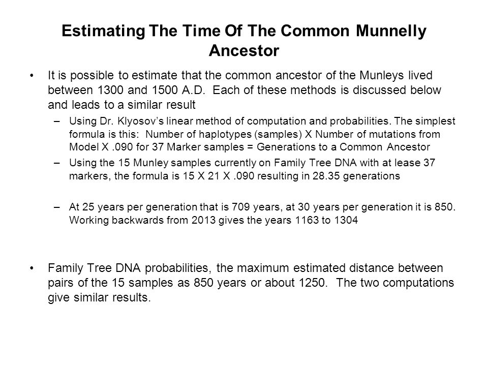Estimating The Time Of The Common Munnelly Ancestor