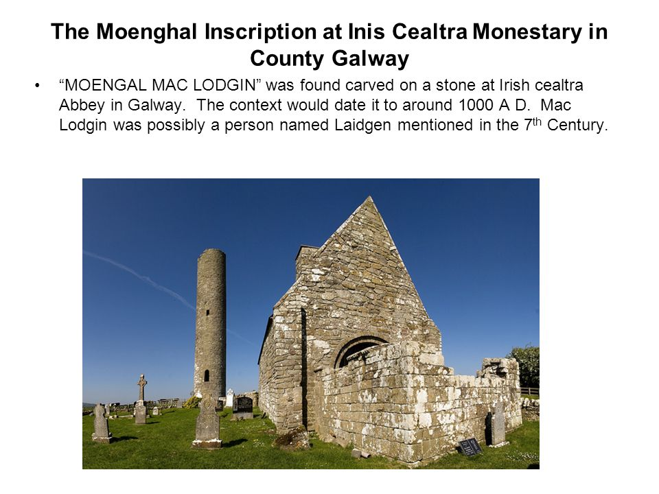 The Moenghal Inscription at Inis Cealtra Monestary in County Galway