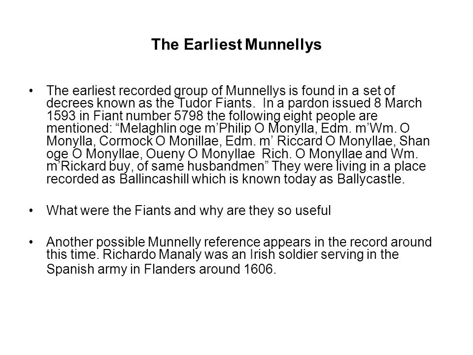The Earliest Munnellys