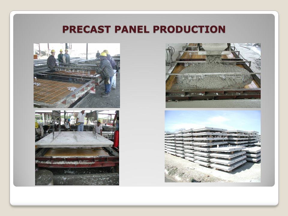 PRECAST PANEL PRODUCTION