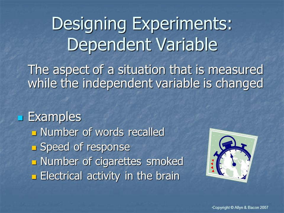 Designing Experiments: Dependent Variable
