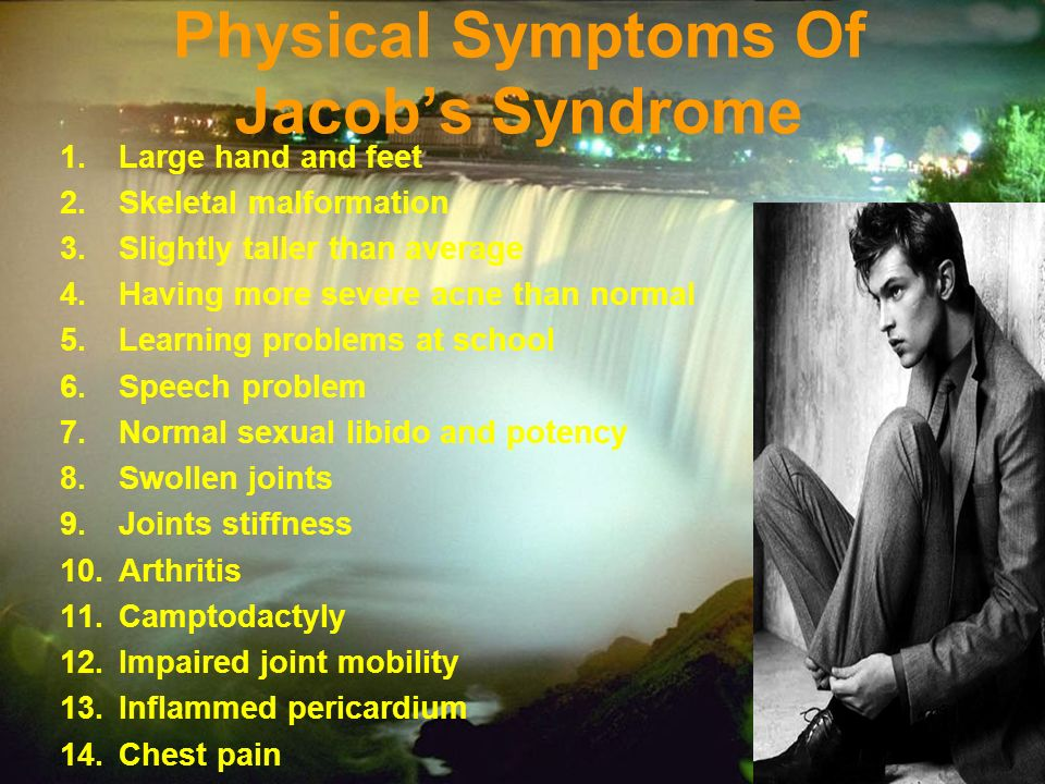 Physical Symptoms Of Jacob's Syndrome