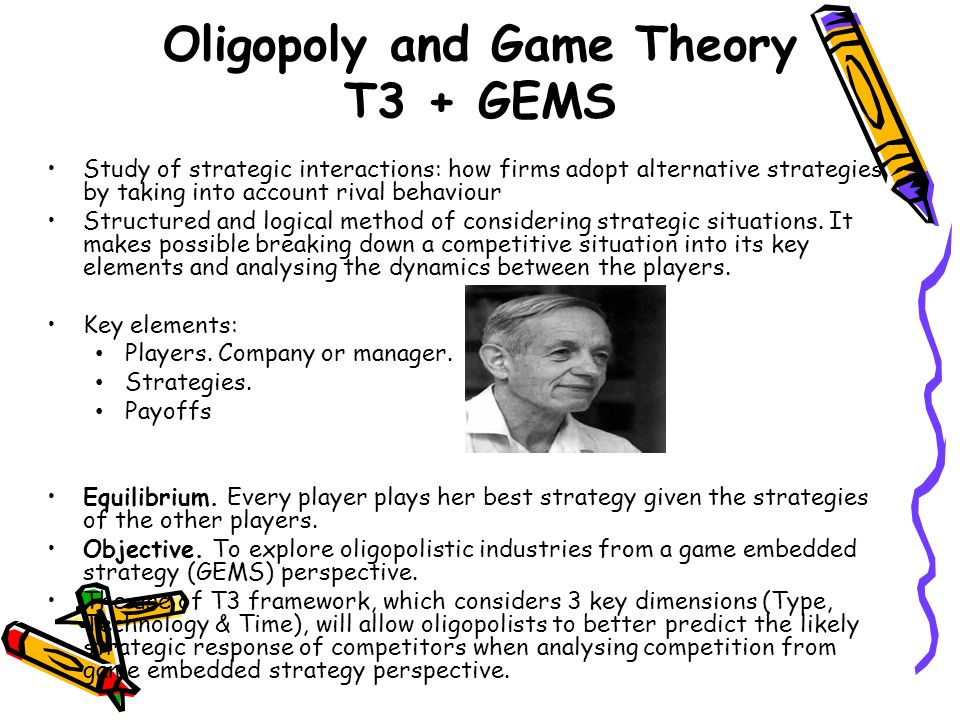 Oligopoly and Game Theory T3 + GEMS