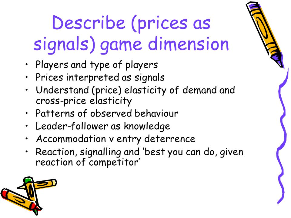 Describe (prices as signals) game dimension