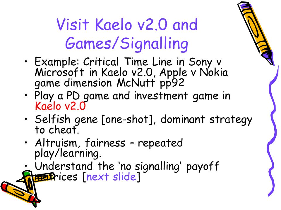 Visit Kaelo v2.0 and Games/Signalling