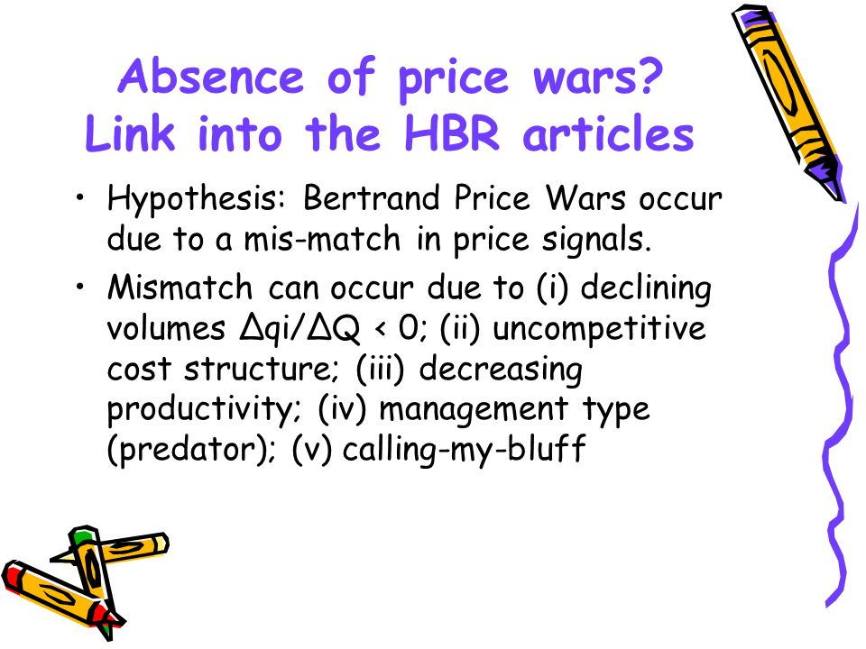 Absence of price wars Link into the HBR articles