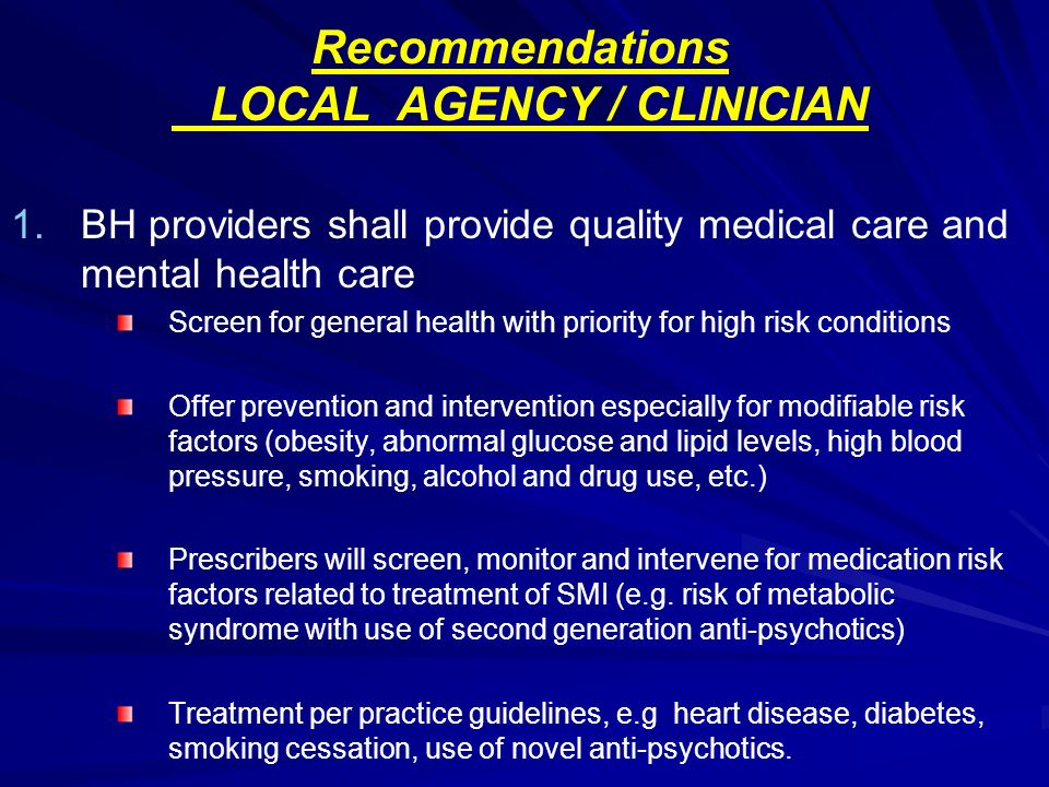 Recommendations LOCAL AGENCY / CLINICIAN