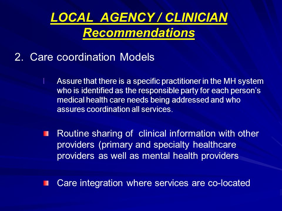 LOCAL AGENCY / CLINICIAN Recommendations