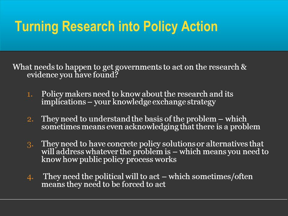 Turning Research into Policy Action