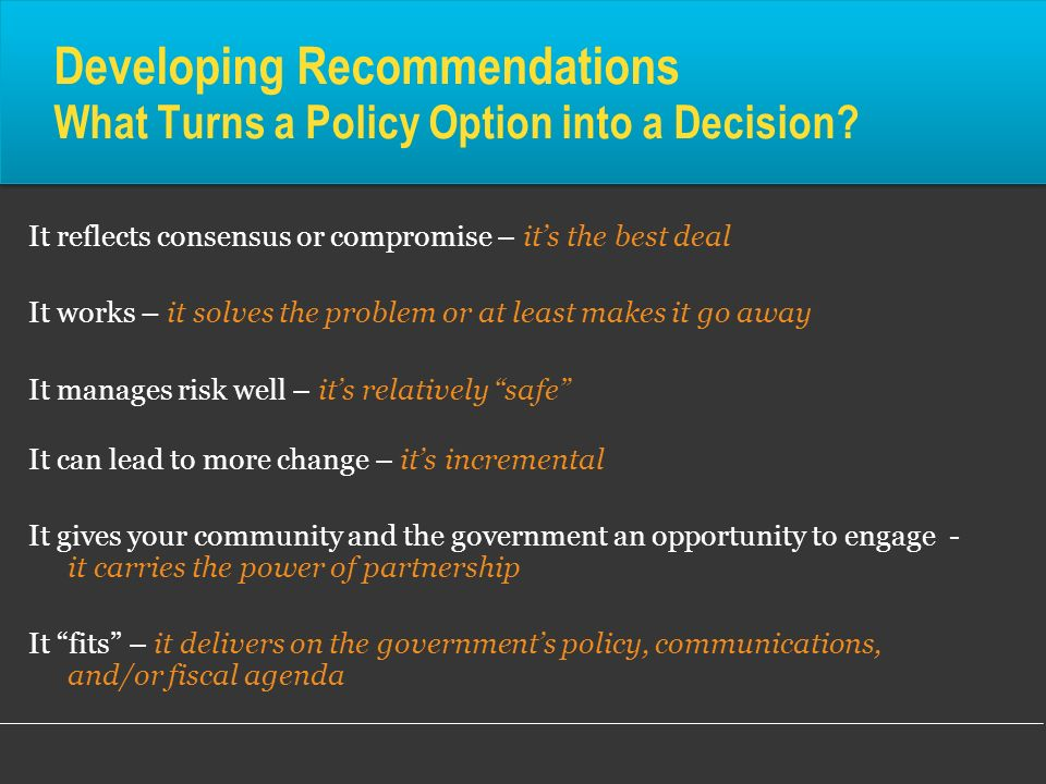 Developing Recommendations What Turns a Policy Option into a Decision