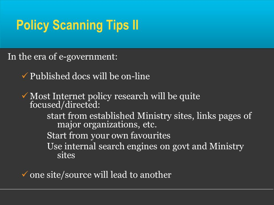 Policy Scanning Tips II