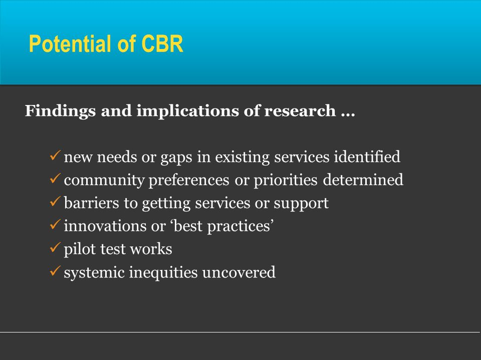 Potential of CBR Findings and implications of research …