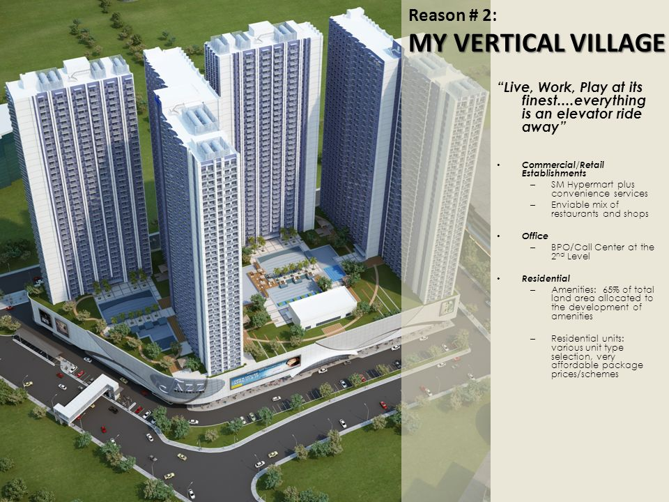 MY VERTICAL VILLAGE Reason # 2: