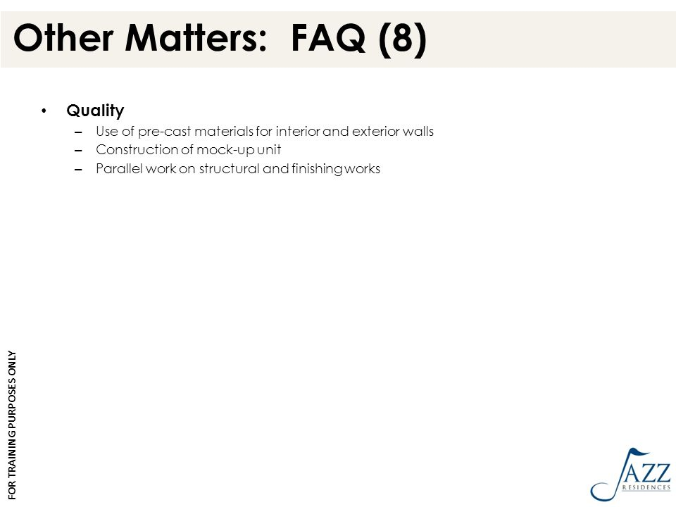 Other Matters: FAQ (8) Quality