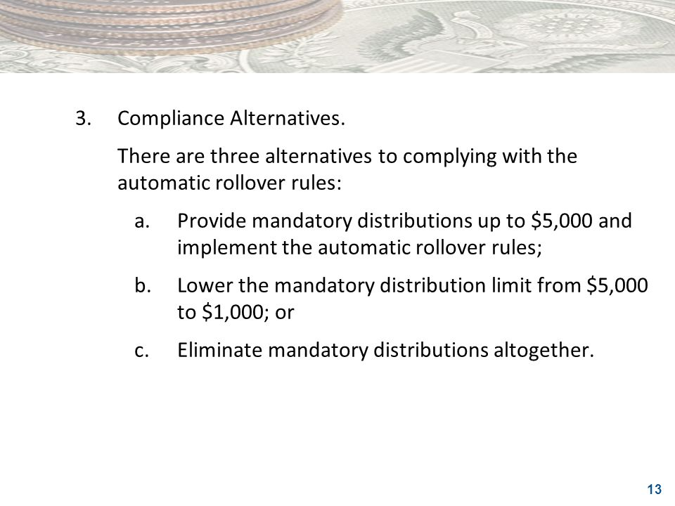 3. Compliance Alternatives.