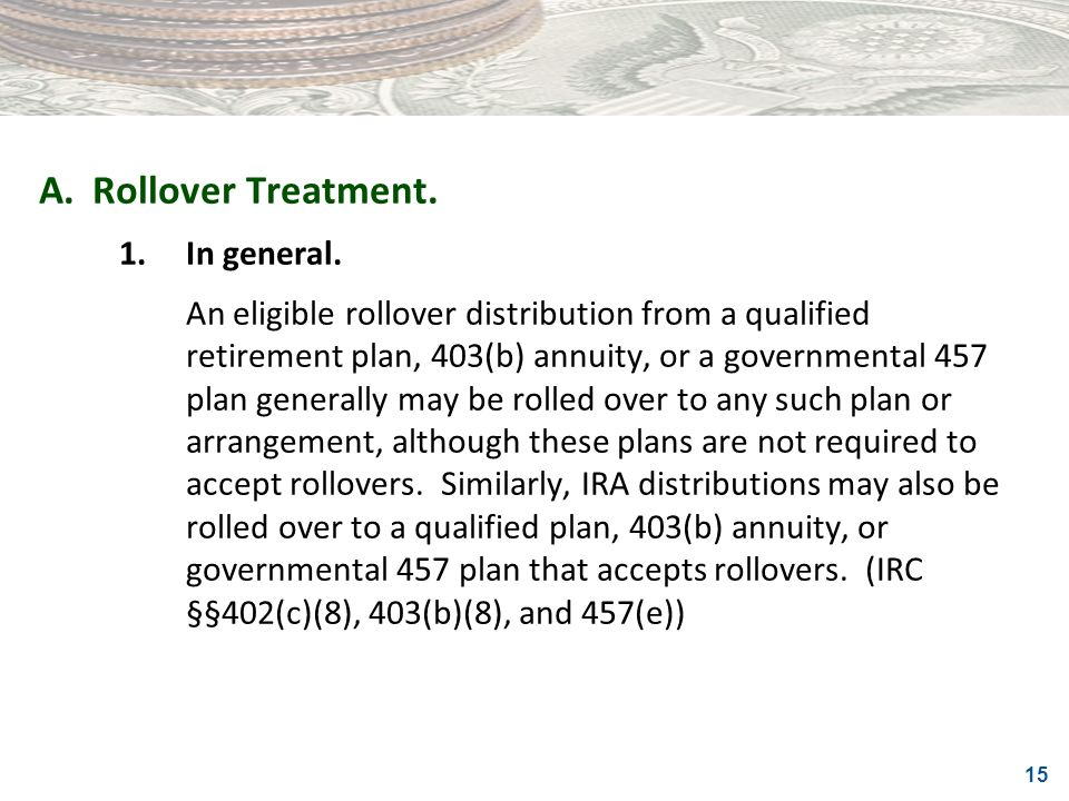 A. Rollover Treatment. 1. In general.