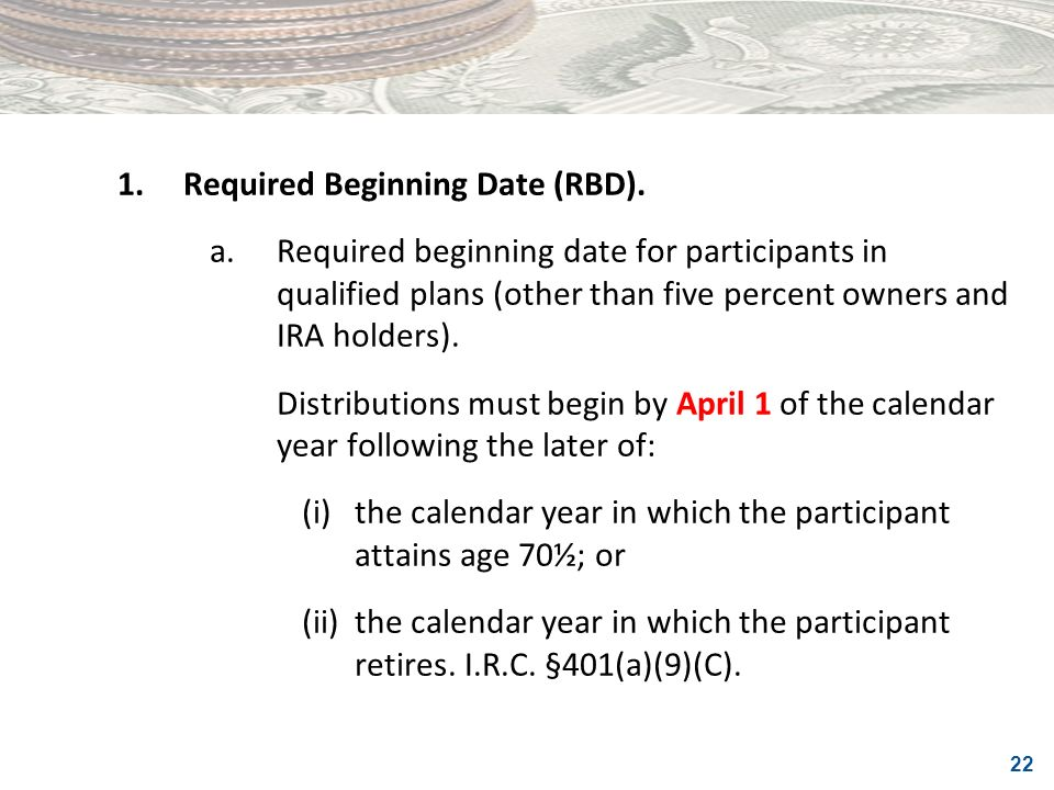 1. Required Beginning Date (RBD).
