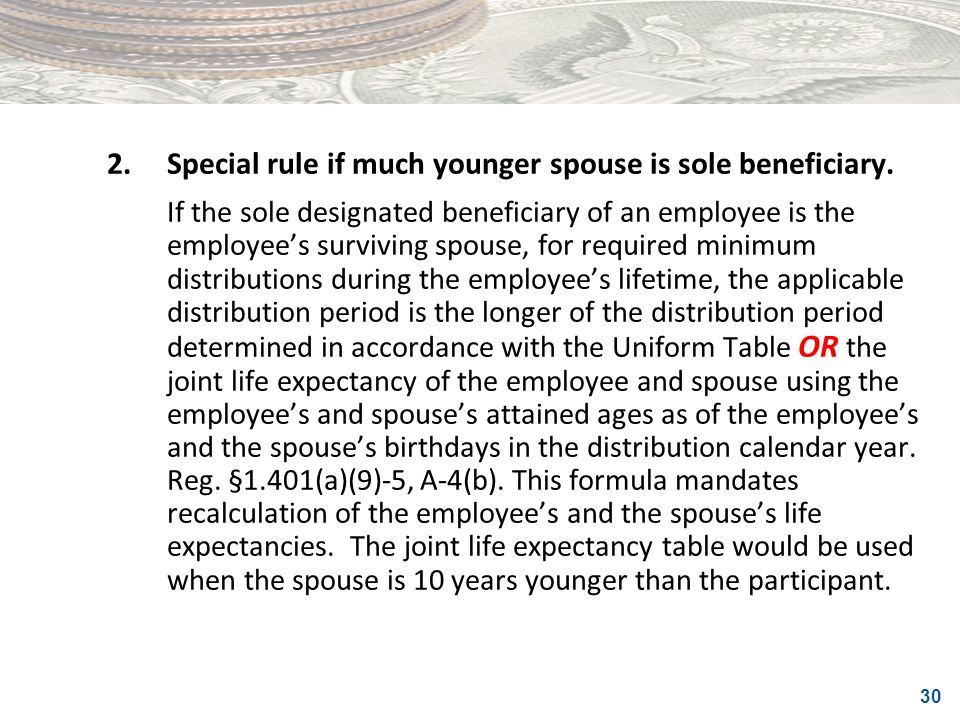 2. Special rule if much younger spouse is sole beneficiary.