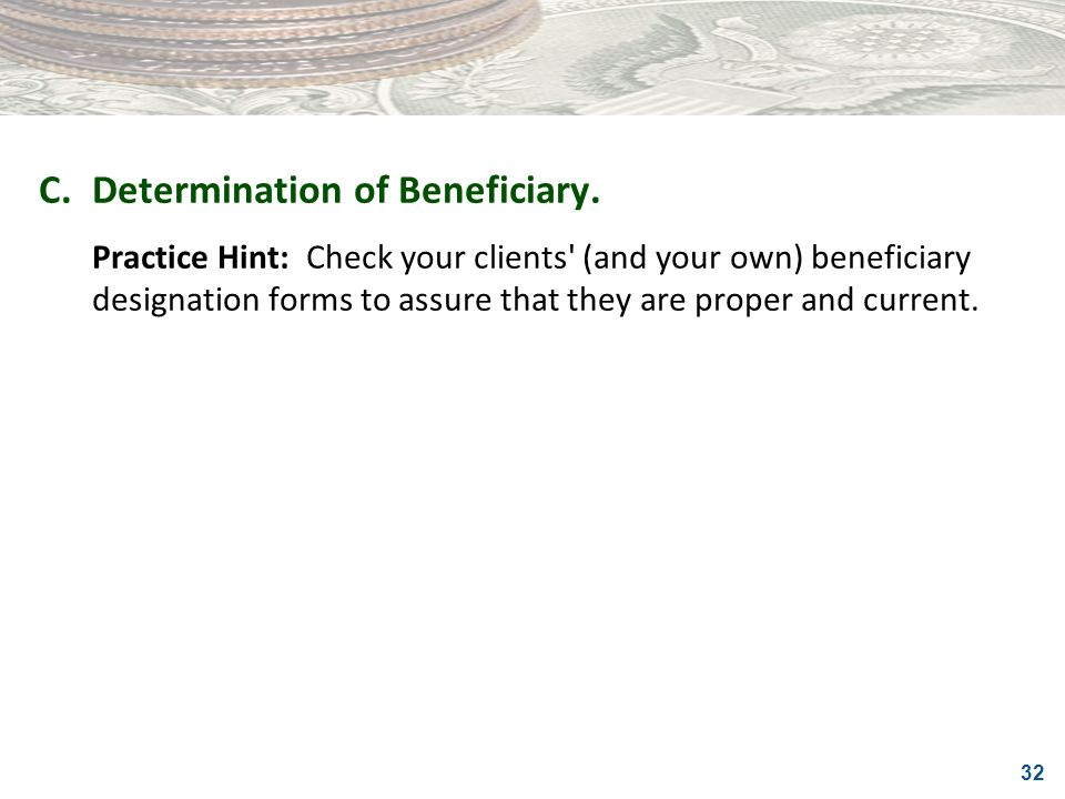 C. Determination of Beneficiary.