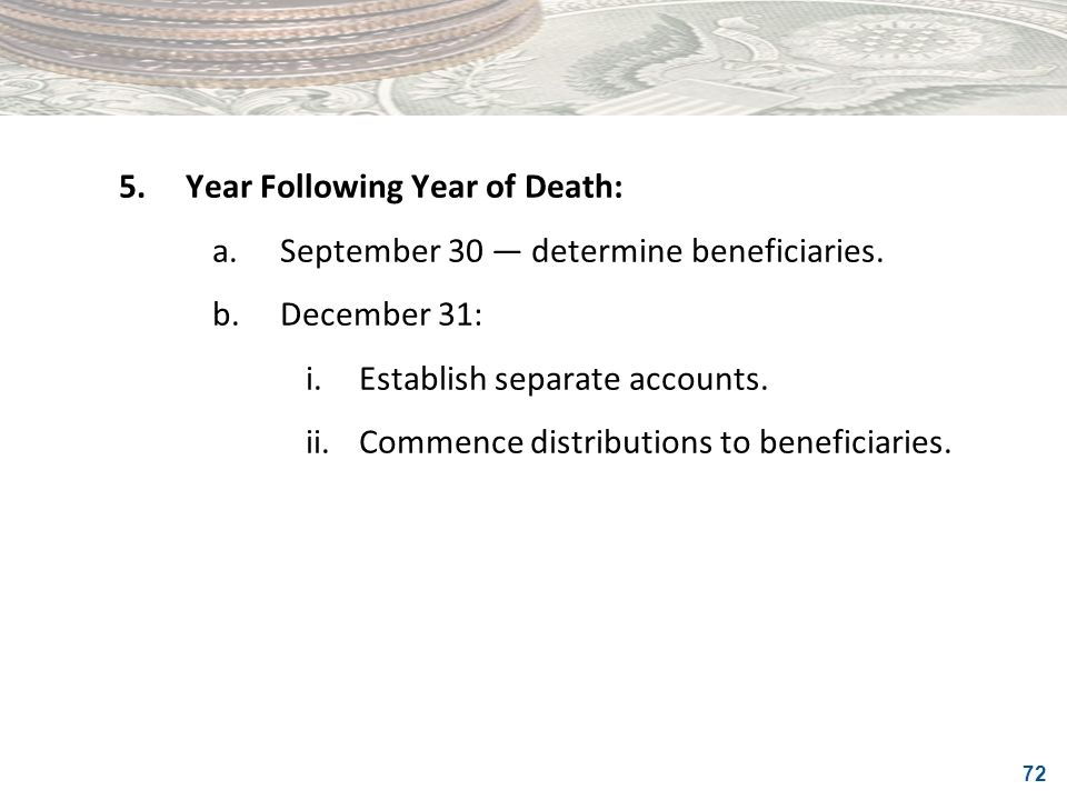 5. Year Following Year of Death: