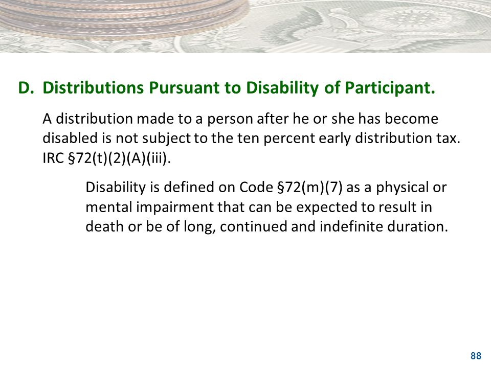 D. Distributions Pursuant to Disability of Participant.