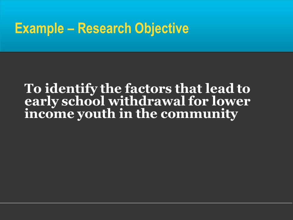 Example – Research Objective