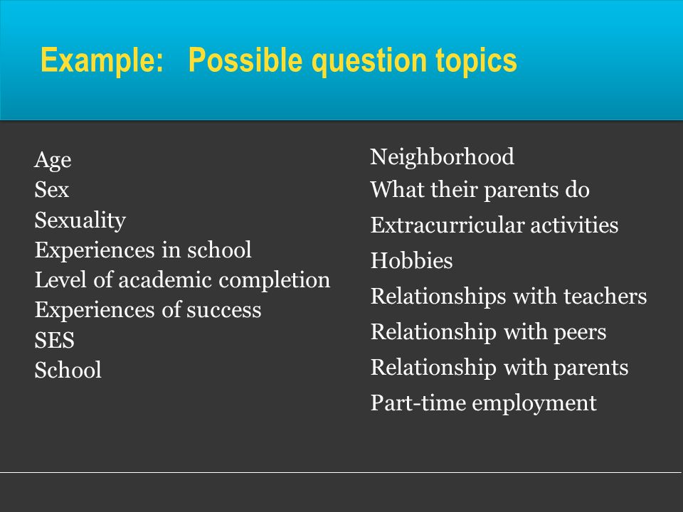 Example: Possible question topics