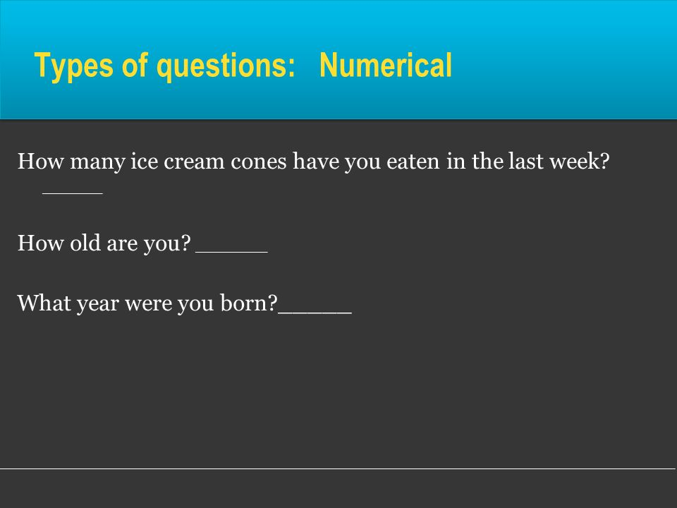 Types of questions: Numerical