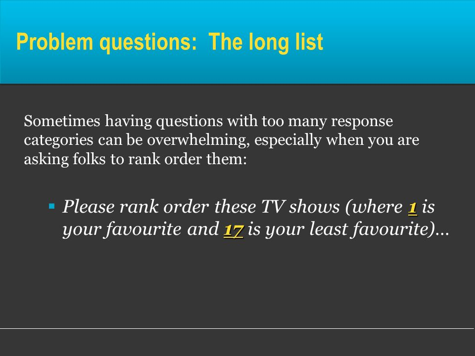 Problem questions: The long list