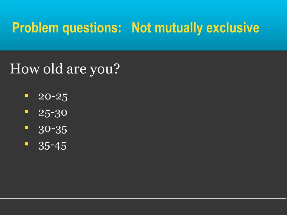 Problem questions: Not mutually exclusive